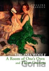 A Room of One's Own and Three Guineas (Virginia Woolf)