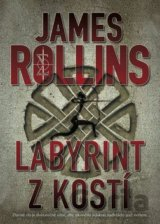 Labyrint z kostí (James Rollins)