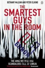 The Smartest Guys in the Room: The Amazing Ri... (Bethany McLean, Peter Elkind)