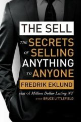 The Sell: The secrets of selling anything to... (Fredrik Eklund, Bruce Littlefie