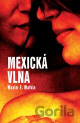 Mexická vlna (Maxim E. Matkin) [SK]