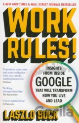 Work Rules!: Insights from Inside Google That... (Laszlo Bock)