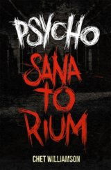 Psycho - Sanatorium (Chet Williamson)