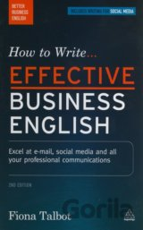How to Write Effective Business English (Fiona Talbot)