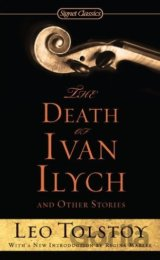 The Death of Ivan Ilych and Other Stories (Si... (Count Leo Nikolayevich Tolstoy