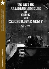 UK and US Armored Vehicles in CIABG and Czechoslovak army [CZ] [GB]