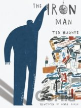 The Iron Man (Ted Hughes, Laura Carlin) (Hardcover)