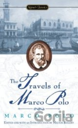 The Travels of Marco Polo (Signet Classics) (Marco Polo, Milton Rugoff)