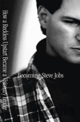 Becoming Steve Jobs (Brent Schlender, Rick Tetzeli)
