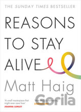 Reasons to Stay Alive (Matt Haig) (Paperback)