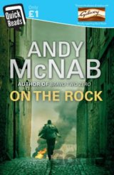 On The Rock: Quick Read (Quick Read 2016) (Andy McNab)