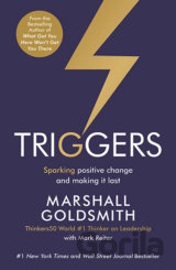 Triggers: Sparking positive change and making... (Marshall Goldsmith, Mark Reite