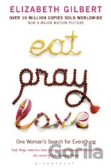 Eat Pray Love: One Woman's Search for Everyth... (Elizabeth Gilbert)