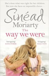 The Way We Were (Sinéad Moriarty) (Paperback)
