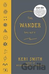 Keri Smith: The Wander Society (Keri Smith) (Hardcover)