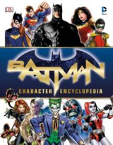 Batman Character Encyclopedia (Batman Character Encyclopedia) (Hardcover)