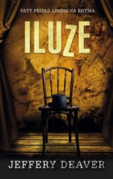 Iluze (Jeffery Deaver)