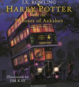 Harry Potter and the Prisoner of Azkaban: Ill... (J.K. Rowling, Jim Kay)