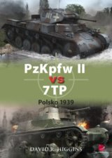 PzKpfw II vs 7TP - Polsko 1939 (David R. Higgins)