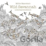 Millie Marotta's Wild Savannah: A Colouring Book (Millie Marotta)