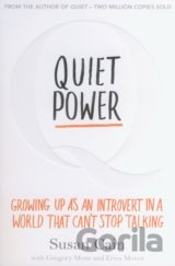 Quiet Power: Growing Up as an Introvert in a... (Growing Up as an Introvert in a