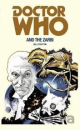 Doctor Who and the Zarbi (Bill Strutton) (Paperback)