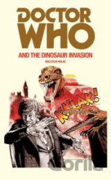 Doctor Who and the Dinosaur Invasion (Paperba... (Malcolm Hulke)