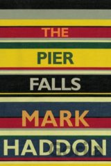 The Pier Falls (Mark Haddon) (Paperback)