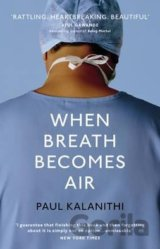 When Breath Becomes Air (Paul Kalanithi) (Hardcover)