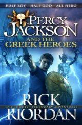 Percy Jackson and the Greek Heroes  (Rick Riordan)