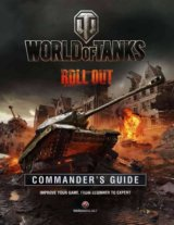 World of Tanks Commander's Guide (Wargaming.N... (Tom Hatfield)