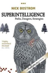 Superintelligence: Paths, Dangers, Strategies... (Nick Bostrom)