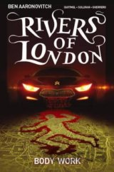 Rivers of London: Body Work (Ben Aaronovitch, Andrew Cartmel, Lee Sullivan) (Pap