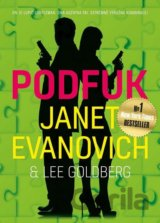 Podfuk (Evanovich Janet, Goldberg Lee,)