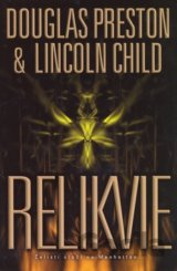 Relikvie (Preston Douglas, Child Lincoln,)