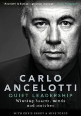 Quiet Leadership: Winning Hearts, Minds and M... (Carlo Ancelotti)