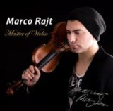 MARCO RAJT: Master of Violin