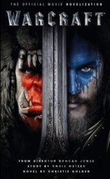 Warcraft: The Official Movie Novelisation (Wa... (Christie Golden)