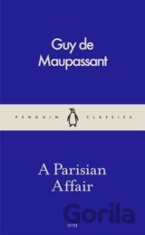 A Parisian Affair (Pocket Penguins) (Guy de Maupassant)