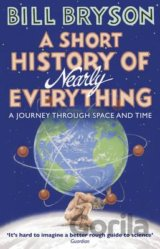 A Short History Of Nearly Everything (Bryson)... (Bill Bryson)