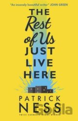 The Rest of Us Just Live Here (Patrick Ness) (Paperback)