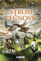 Spirit Animals 7: Strom večnosti