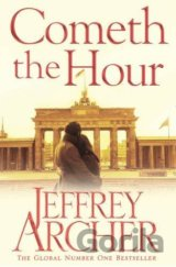 Cometh the Hour (The Clifton Chronicles) (Pap... (Jeffrey Archer)