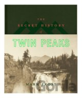 The Secret History of Twin Peaks (Mark Frost) (Hardcover)