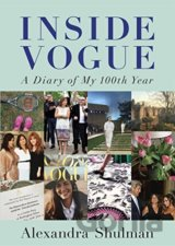 Inside Vogue: A Diary Of My 100th Year (Hardc... (Alexandra Shulman)