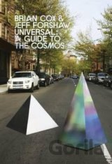 Universal: A Guide to the Cosmos (Brian Cox, Jeff Forshaw) (Hardcover)