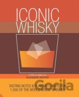 Iconic Whisky: Tasting Notes and Flavour Char... (Cyrille Mald)