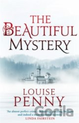The Beautiful Mystery (Inspector Gamache 8) (Louise Pennyová)