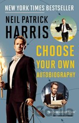 Neil Patrick Harris: Choose Your Own Autobiog... (Neil Patrick Harris)