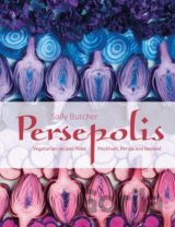 Persepolis - Vegetarian Recipes from Peckham,... (Sally Butcher)
